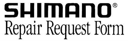 Shimano Reel Repair Request Form